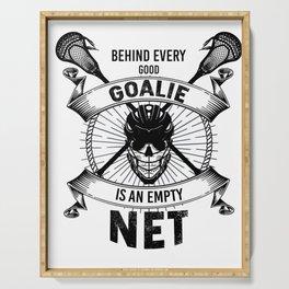 Lacrosse Goalie design Behind Every Good Goalie Gift Serving Tray