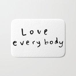 Love Everybody Bath Mat