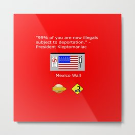 99% of Americans Metal Print