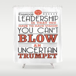 You Have To Have Vision Leadership Inspirational Success Quote Design Shower Curtain