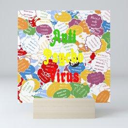 AntiPsychoVirus Mini Art Print