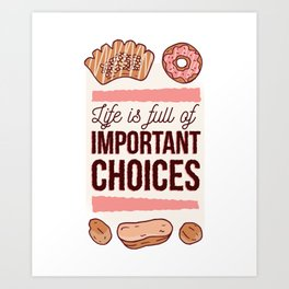 Sweet Choices Art Print