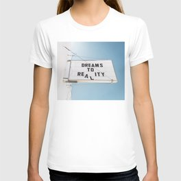 Dreams to Reality T-shirt
