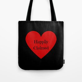 Happily Claimed Tote Bag