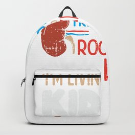 Living With A Kidney Transplant Rocking - Kidney Awareness Backpack