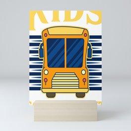 School Bus Driver Many Kids Few Front Seats Gift Mini Art Print