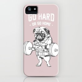 Go Hard or Go Home in Pink iPhone Case