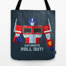 Autobots, Roll out! (Optimus Prime) Tote Bag