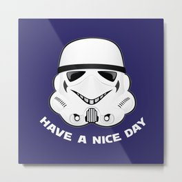 Stormtrooper Have A Nice Day (White Lettering) Metal Print
