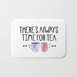 Always Time For Tea! Bath Mat