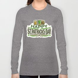 Happy St. Patrick's Day- Ireland Luck Party Long Sleeve T-shirt