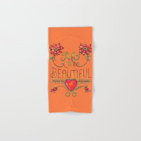 Life is Beautiful 1 Hand & Bath Towel