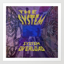 Tribute to The System Art Print