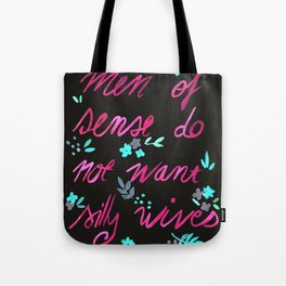Men of sense do not want silly wives - Black & Pink Palette Tote Bag