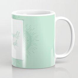 CUT YOURSELF SOME SLACK Coffee Mug