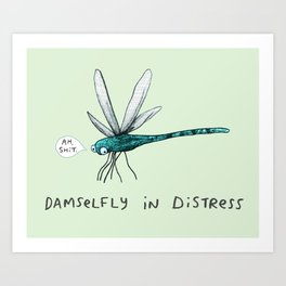 Damselfly in Distress Art Print