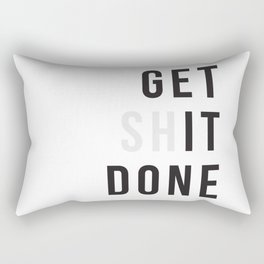 Get Sh(it) Done // Get Shit Done Rectangular Pillow