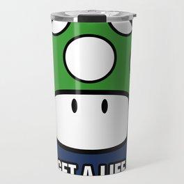 Get a life! Travel Mug