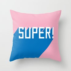 Super! Throw Pillow