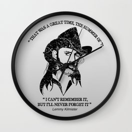 Lemmy quote Wall Clock