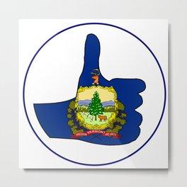 Thumbs Up Vermont Metal Print