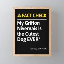 Griffon Nivernais Dog Owner Funny Fact Check Family Gift Framed Mini Art Print
