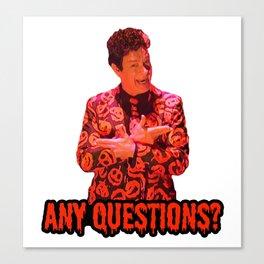 David S. Pumpkins - Any Questions? II Canvas Print