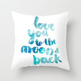 "SAPPHIRE ""LOVE YOU TO THE MOON AND BACK"" QUOTE Throw Pillow"