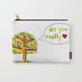 Do you love? Carry-All Pouch