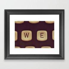 We. Framed Art Print