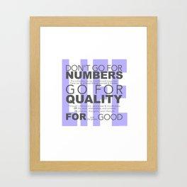 Don't go for #s go for Quality Framed Art Print