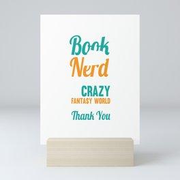 Book Nerd Literature Gift For Book Nerds And Book Readers Mini Art Print