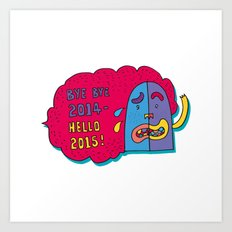 good bye 2014 hello 2015 Art Print