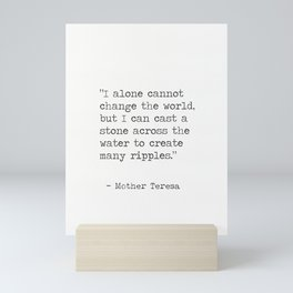 Mother Teresa words Mini Art Print