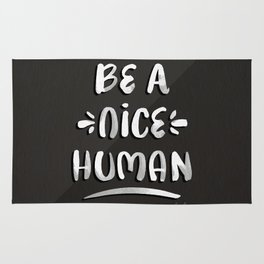 Be a Nice Human – White Type on Black Palette Rug