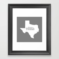 Texas is Home - Home is Texas  (gray version) Framed Art Print
