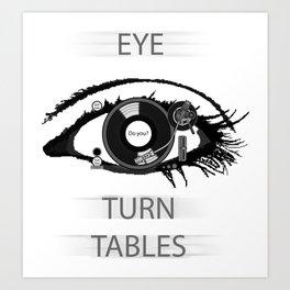 Eye TurnTables Art Print