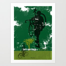 Let's get back to nature-Bycicle. Art Print