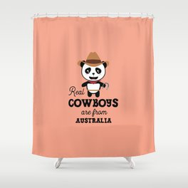 Real Cowboys are from Australia T-Shirt Shower Curtain