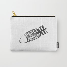 peace is not possible hand lettering illustration Carry-All Pouch