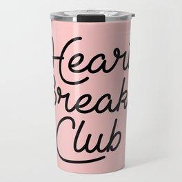 heart breaker club Travel Mug