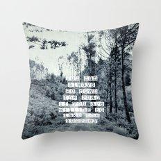 Taking the journey Throw Pillow