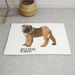 Bitch Please. I'm Fabulous. Shar Pei Dog. Rug