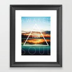 Awaken Your Soul Framed Art Print