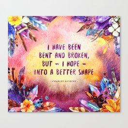 I have been bent and broken Canvas Print