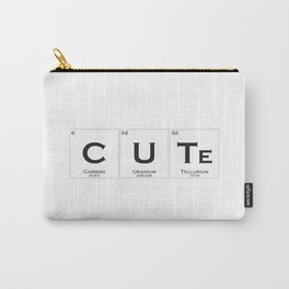 Cute is chemistry Carry-All Pouch