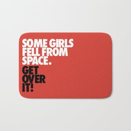 Some Girls Fell From Space Bath Mat