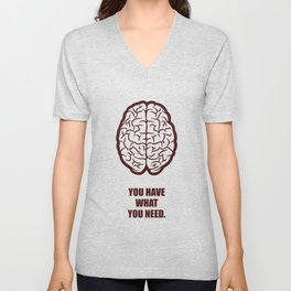 Lab No.4 -You Have What You Need Corporate Start-up Quotes poster Unisex V-Neck
