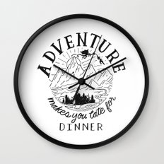 adventure makes you late for dinner Wall Clock