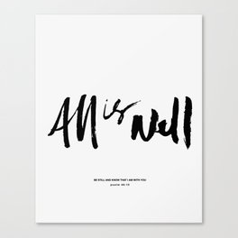 All is Well. Canvas Print